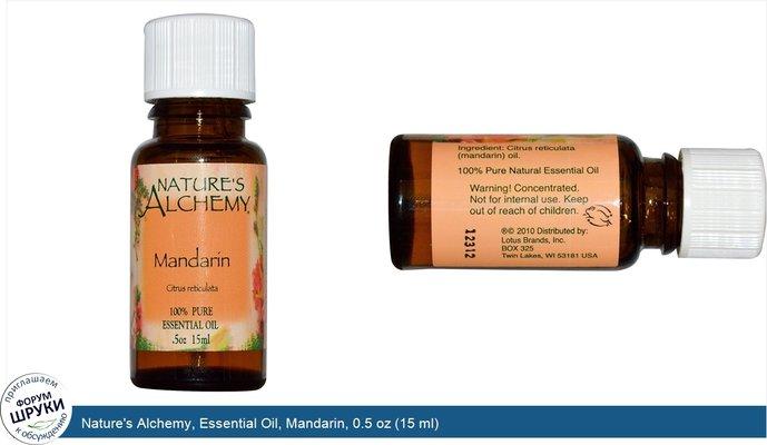 Nature\'s Alchemy, Essential Oil, Mandarin, 0.5 oz (15 ml)