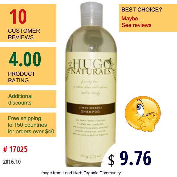 Hugo Naturals, Lemon Verbena Shampoo, 16 Oz (473 Ml)
