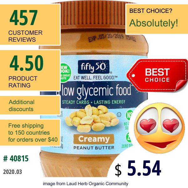 Fifty 50, Low Glycemic Peanut Butter, Creamy, 18 Oz (510 G)
