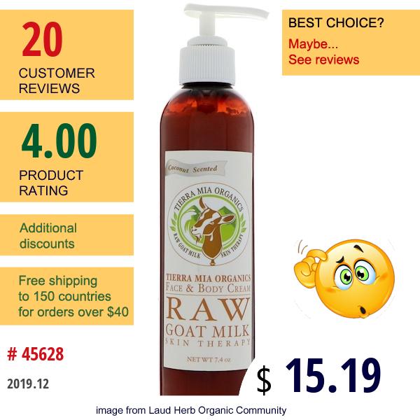 Tierra Mia Organics, Raw Goat Milk Skin Therapy, Face & Body Cream, Coconut Scented, 7.4 Oz