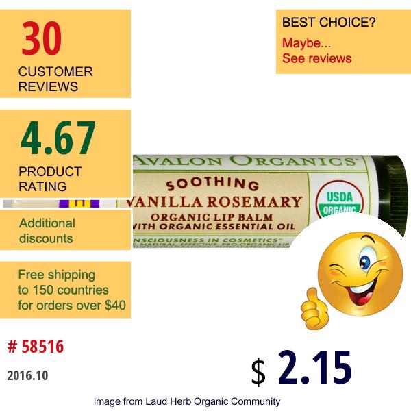 Avalon Organics, Organic Lip Balm, Vanilla Rosemary, .15 Oz (4.2 G)