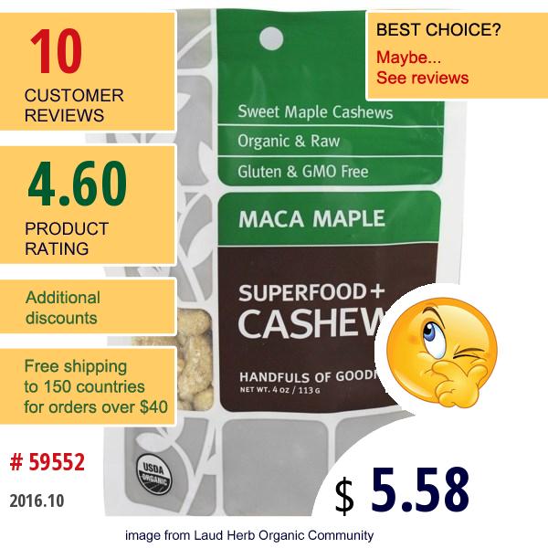 Navitas Naturals, Superfoods+ Cashews, Maca Maple, 4 Oz (113 G)