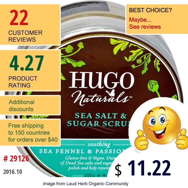 Hugo Naturals, Sea Salt & Sugar Scrub, Sea Fennel & Passionflower, 9 Oz (255 G)