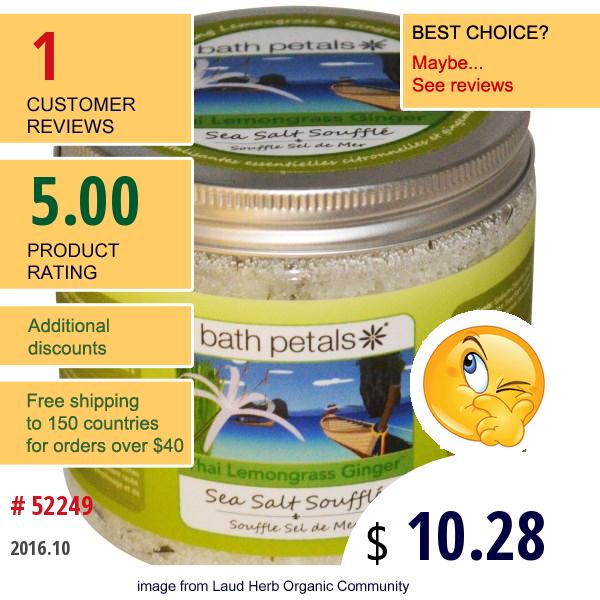 Bath Petals, Sea Salt Souffle, Thai Lemongrass Ginger, 22 Oz (624 G)