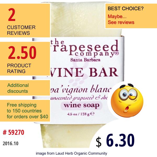 The Grapeseed Company Santa Barbara, Wine Bar Soap, Spa Vignon Blanc, 4.5 Oz (128 G)
