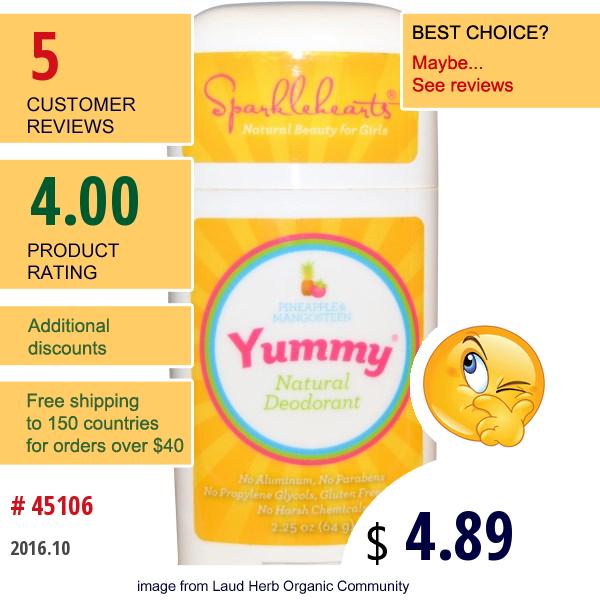 Sparklehearts, Yummy, Natural Deodorant, Pineapple & Mangosteen, 2.25 Oz (64 G)