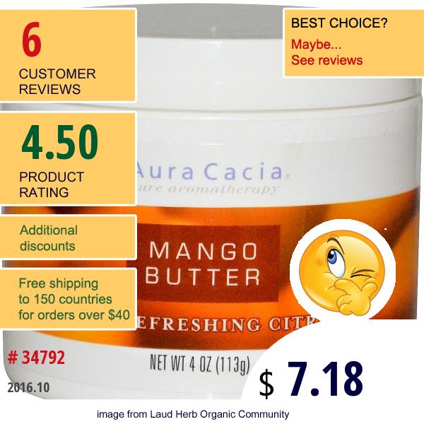 Aura Cacia, Mango Butter, With Refreshing Citrus, 4 Oz (113 G)