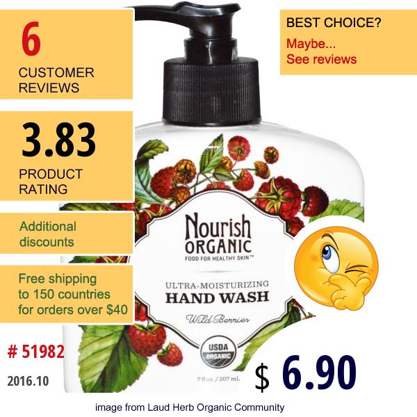 Nourish Organic, Hand Wash, Ultra-Moisturizing, Wild Berries, 7 Fl Oz (207 Ml)