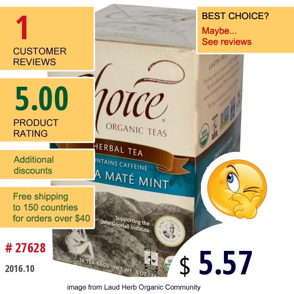 Choice Organic Teas, Herbal Tea, Yerba Mate Mint, 16 Tea Bags, .8 Oz (24 G)