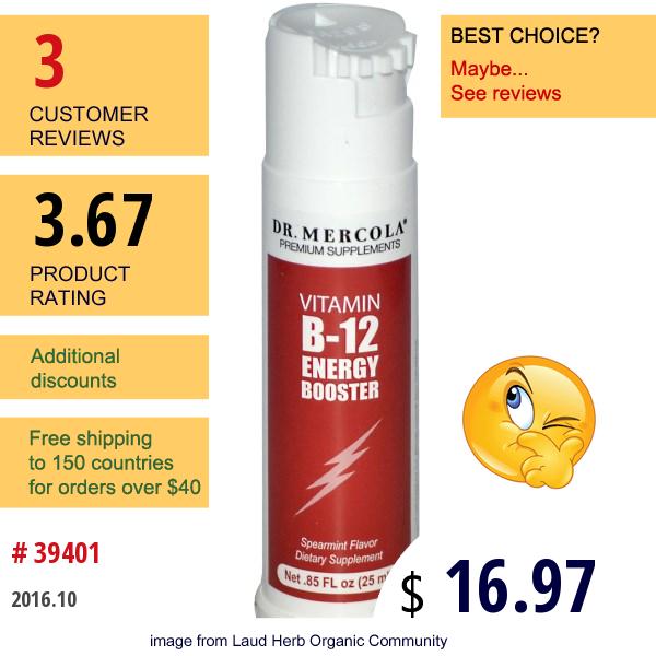 Dr. Mercola, Vitamin B-12 Energy Booster, Spearmint Flavor, .85 Fl Oz (25 Ml)