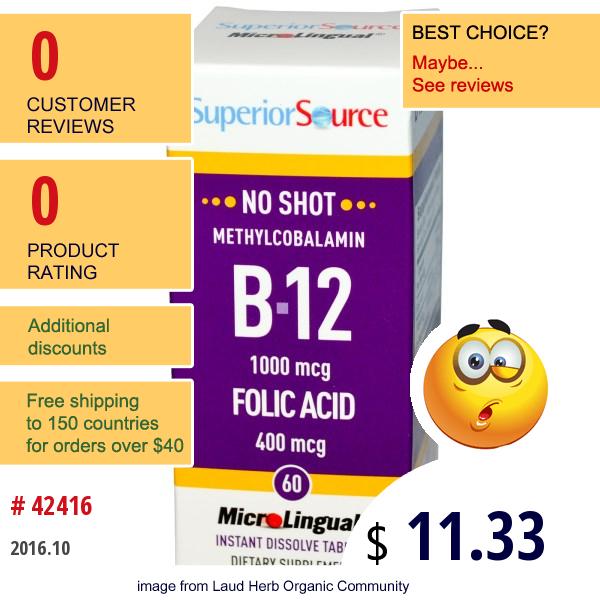 Superior Source, B-12 Methylcobalamin & Folic Acid, 1000 Mcg/400 Mcg, 60 Microlingual Instant Dissolve Tablets