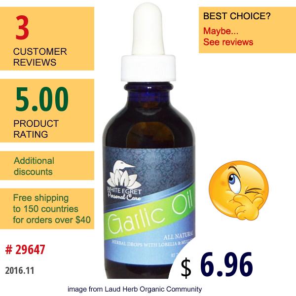 White Egret Personal Care, Garlic Oil, 2 Fl Oz (59 Ml)