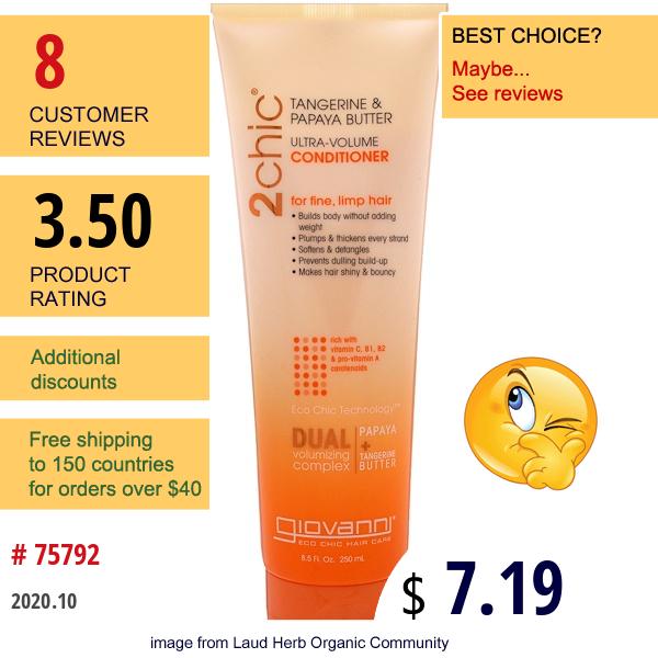 Giovanni, 2Chic, Ultra-Volume Conditioner, For Fine, Limp Hair, Tangerine & Papaya Butter, 8.5 Fl Oz (250 Ml)
