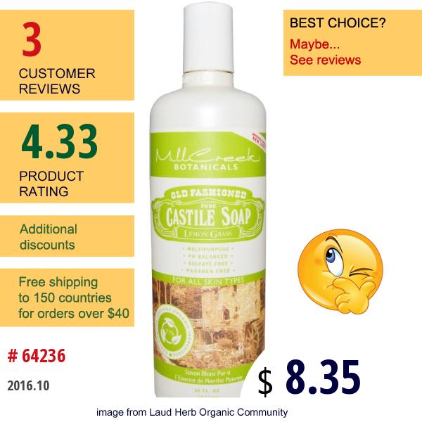 Mill Creek, Old Fashioned Pure Castile Soap, Lemon Grass, 16 Fl Oz (473 Ml)