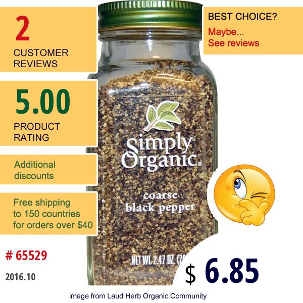 Simply Organic, Organic Coarse Black Pepper, 2.47 Oz (70 G)