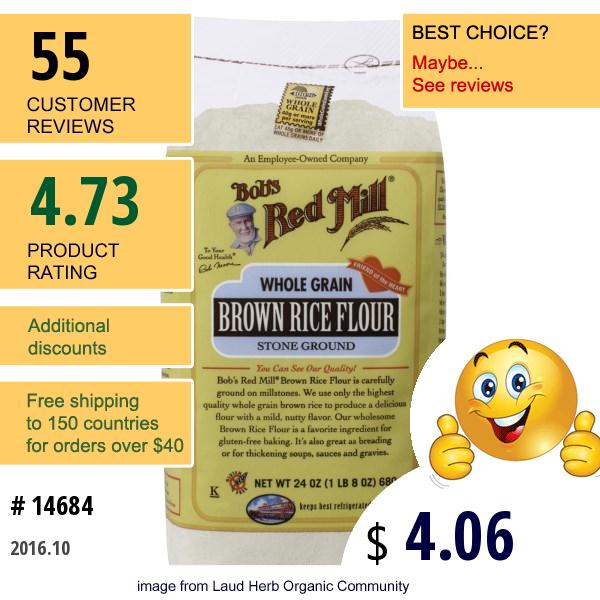 Bobs Red Mill, Whole Grain Brown Rice Flour, 24 Oz (680 G)